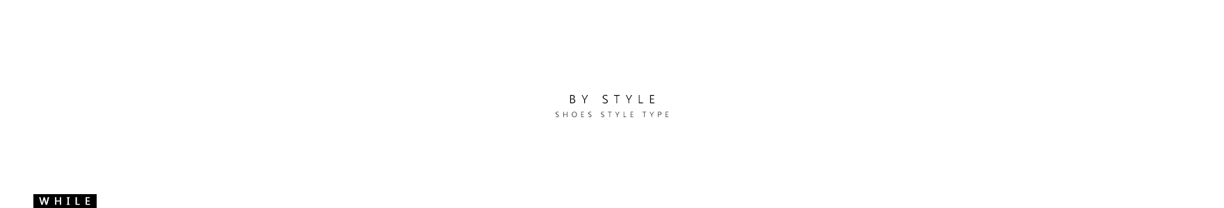 BY STYLE